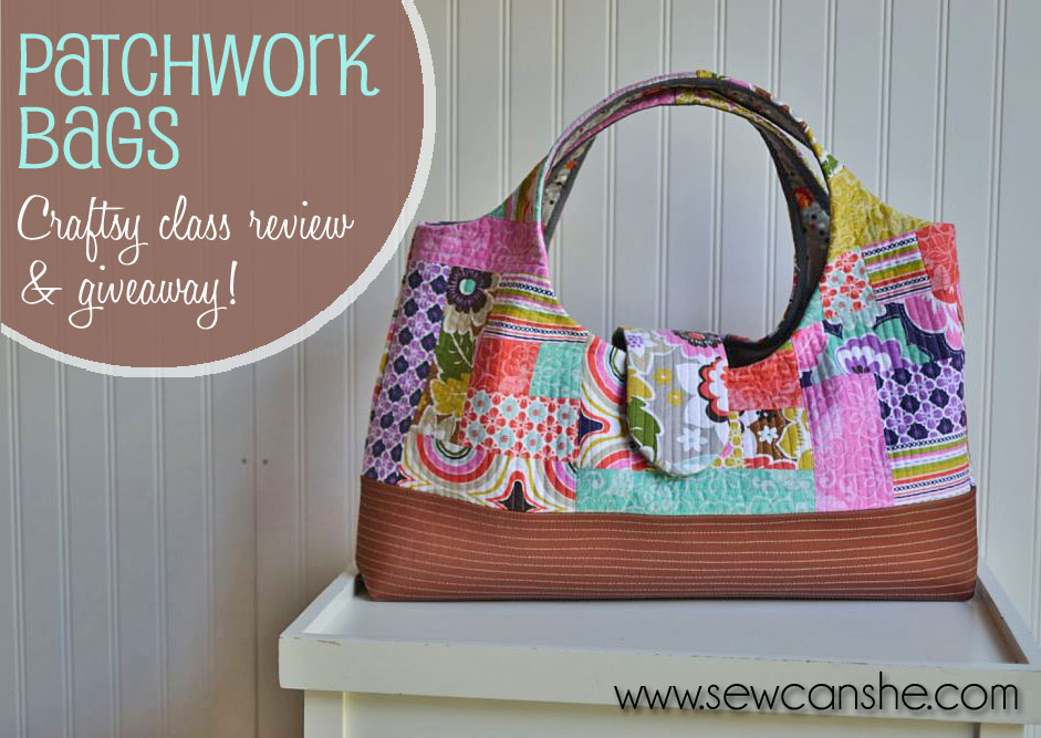 Craftsy Class Review Patchwork Bags Sewcanshe Free Sewing