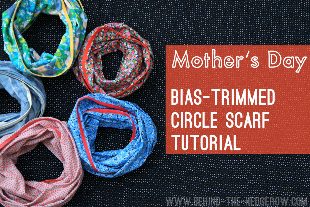 Mother's Day bias-trimmed circle scarf from Behind The Hedgerow