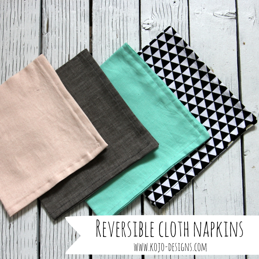 home sewn- reversible geometric cloth napkins from Kojo Designs