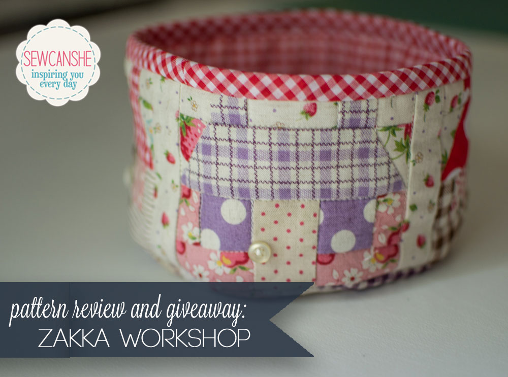 Pattern Review And Giveaway Zakka Workshop Sewcanshe Free