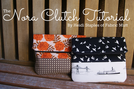 The Nora Clutch tutorial by Heidi Staples