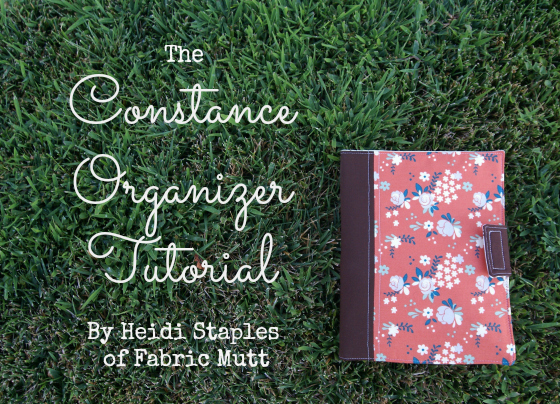 The Constance Organizer Tutorial from The Glamorous Housewife