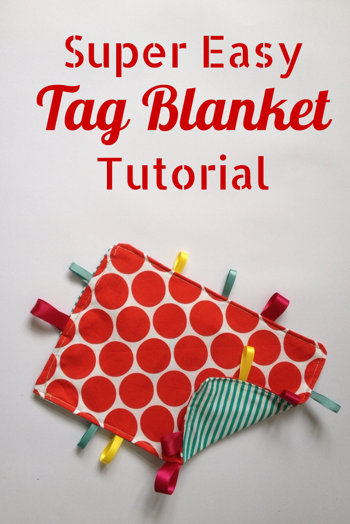 Super Easy Tag Blanket from Crafts on Sea