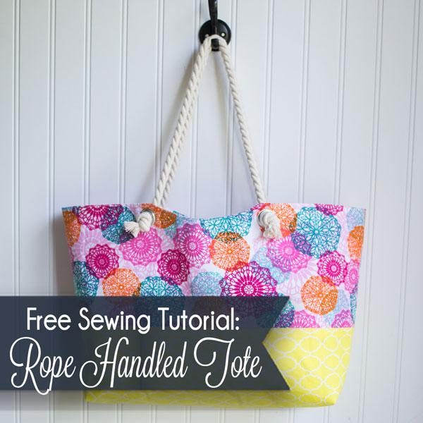 Rope Handled Tote Bag {easy sewing pattern} — SewCanShe | Free ...