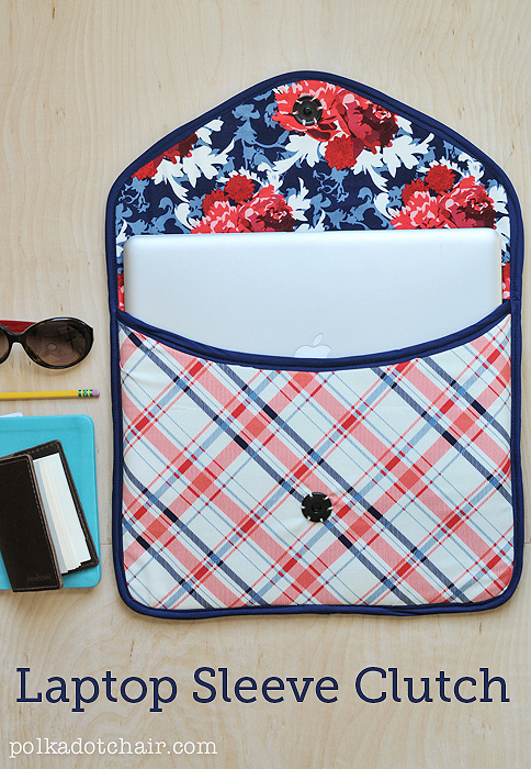 DIY LAPTOP SLEEVE CLUTCH from Polka Dot Chair