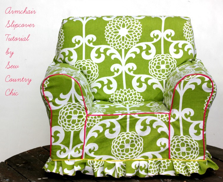 ARMCHAIR SLIPCOVER TUTORIAL from Sew Country Chick