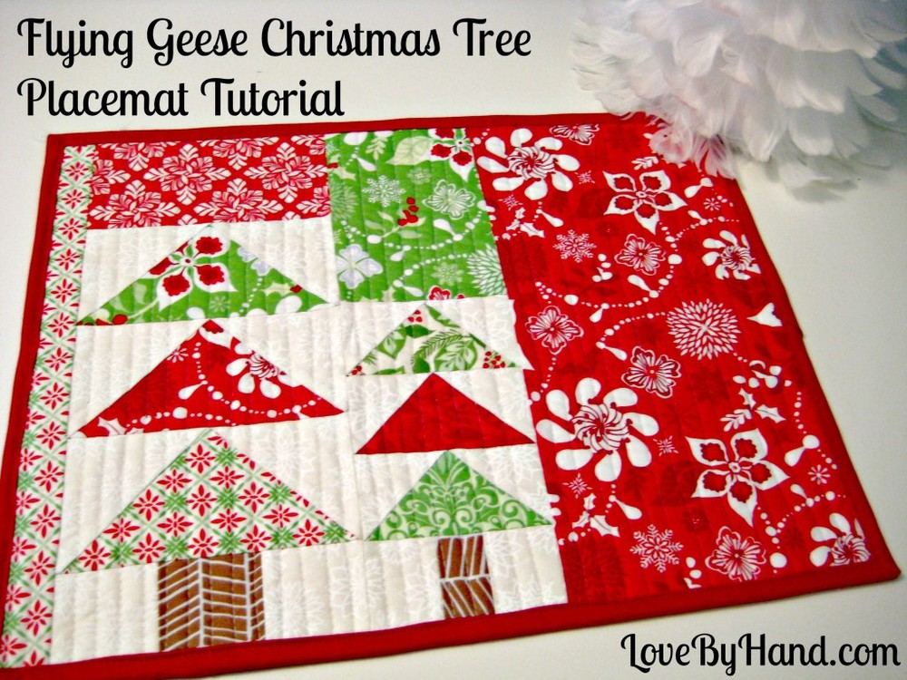 Flying Geese Christmas Placemats Tutorial from Love By Hand