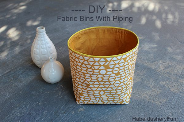 DIY.. STORAGE BINS WITH PIPING from Haberdashery Fun