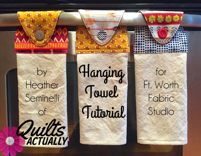 Hanging Towel Tutorial from Fort Worth Fabric Studio