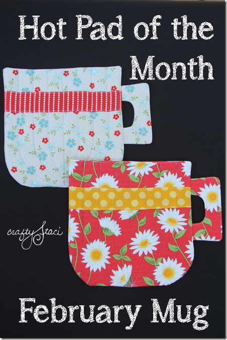 Hot Pad of the Month–February Mug from Crafty Staci