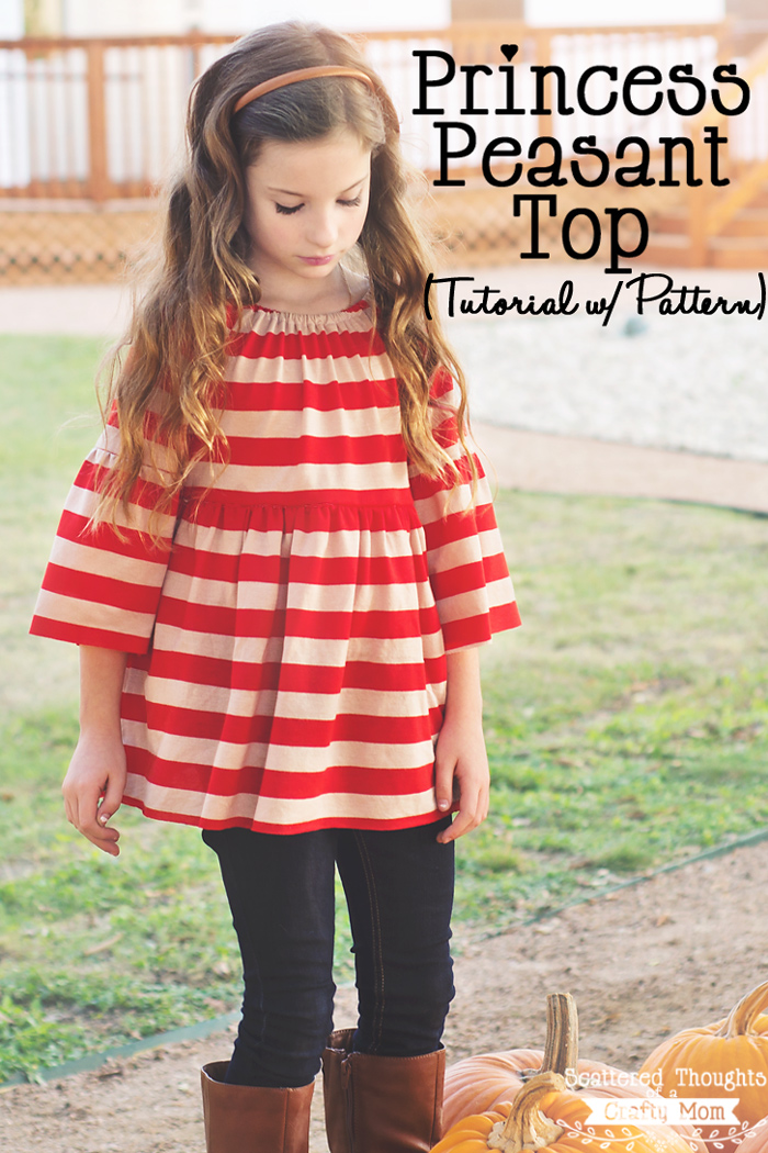 Princess Peasant Top Tutorial from Scattered Thoughts Of a Crafty Mom