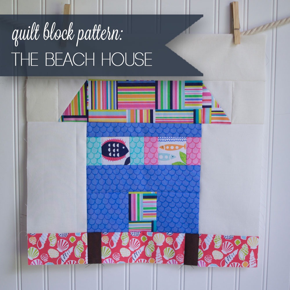 Classic blocks fresh fabric for may a beach house for Classic house tutorial