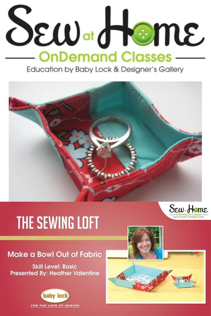 Fabric Bowls Video Class from The Sewing Loft