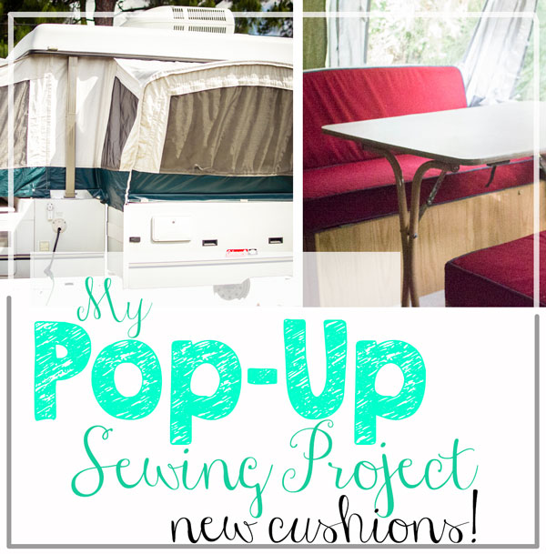My Pop Up Sewing Project Diy Camper Cushions Sewcanshe Free