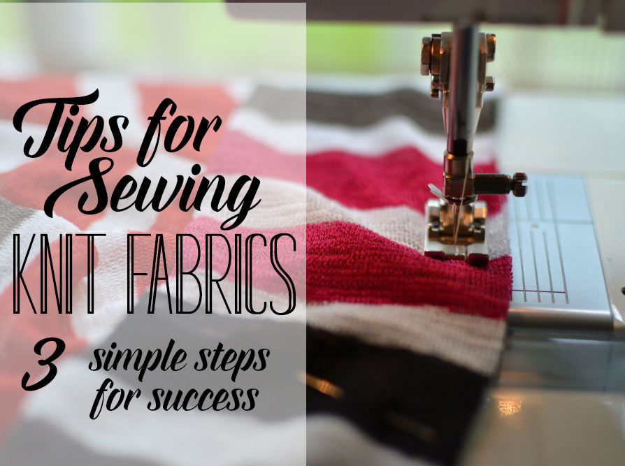 How To Sew Stretch Fabrics 3 Simple Steps For Success Sewcanshe