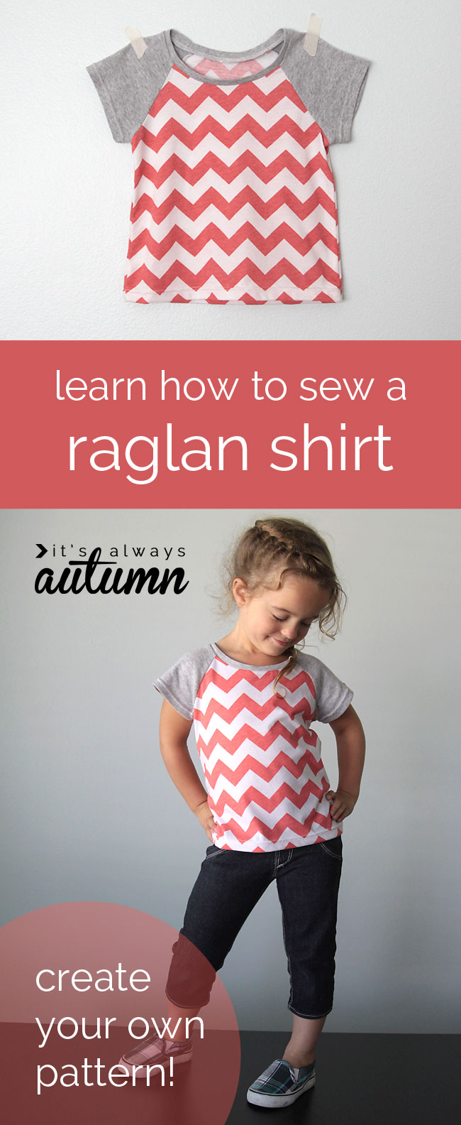 how to pattern draft and sew a raglan tee in any size from It's Always Autumn