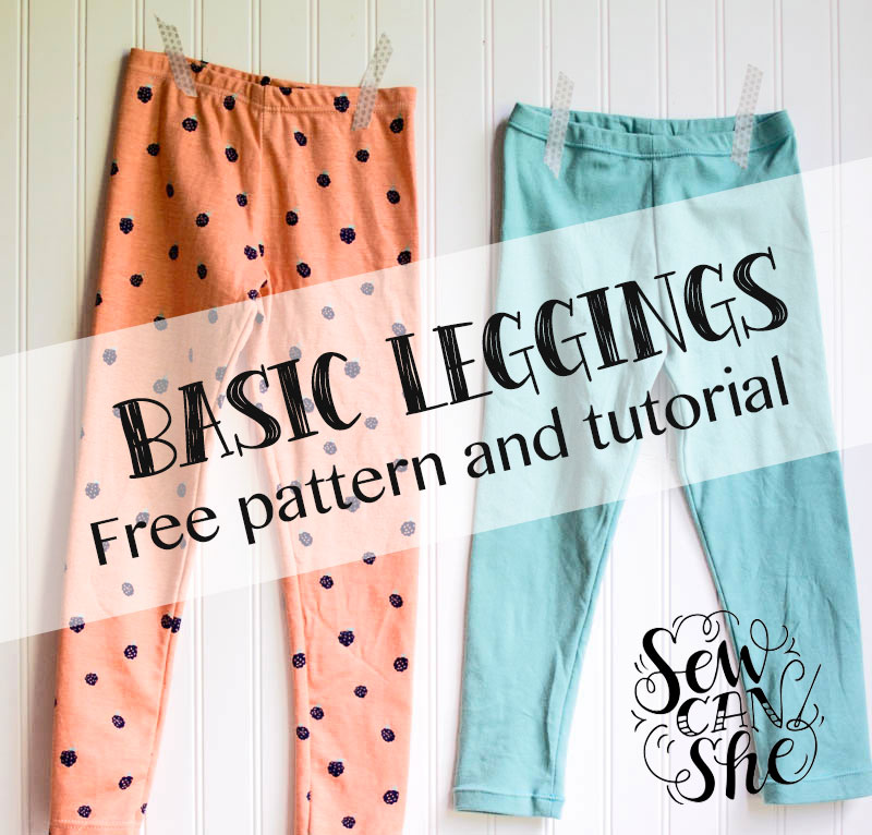 Basic Leggings For Girls Free Pattern And Tutorial Sewcanshe