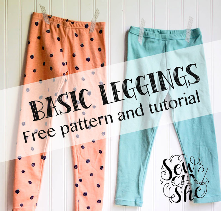 Basic Leggings for Girls - Free Pattern and Tutorial! — SewCanShe ...