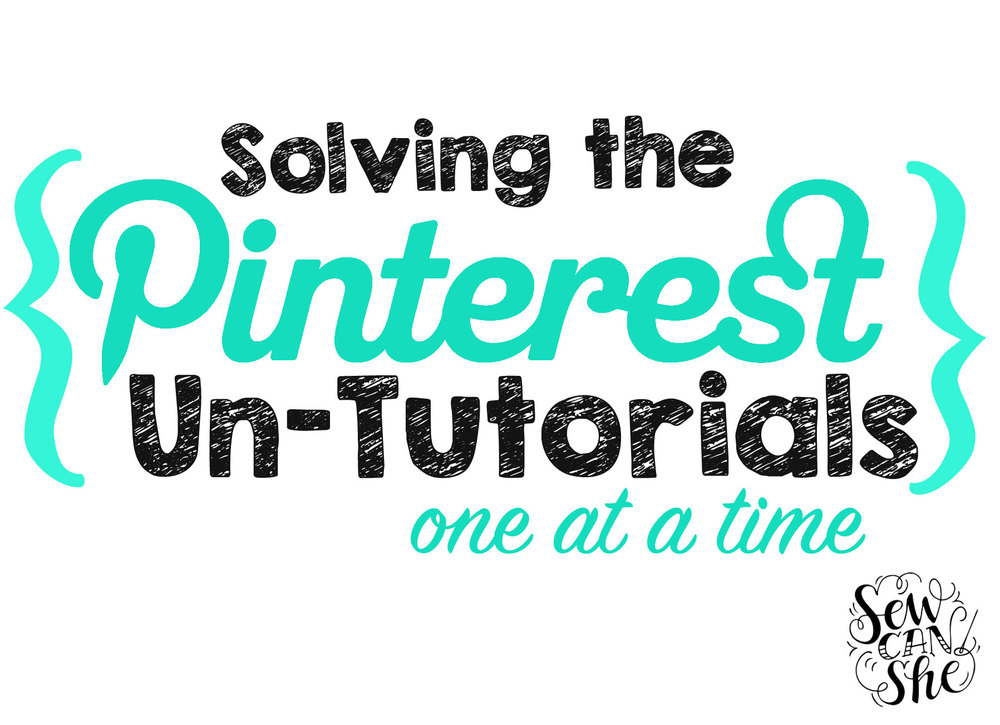 New For 2016 Solving The Pinterest Un Tutorials Sewcanshe