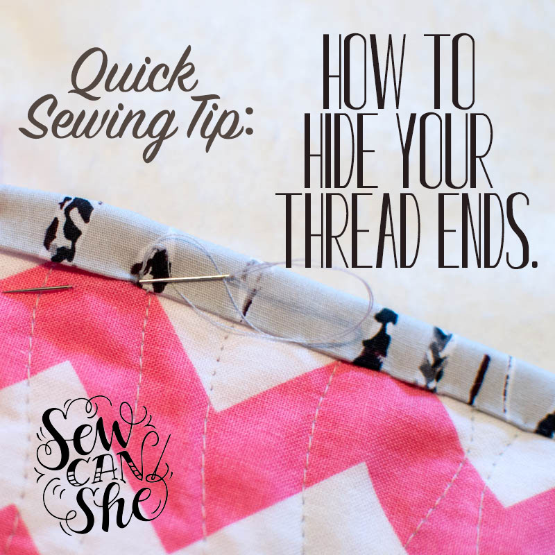 Quick Sewing Tip How To Hide Your Thread Ends Sewcanshe Free