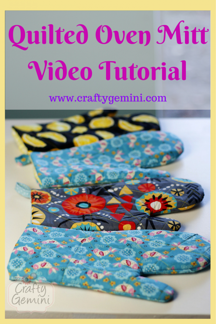 Quilted Oven Mitt- Video Tutorial from Crafty Gemini
