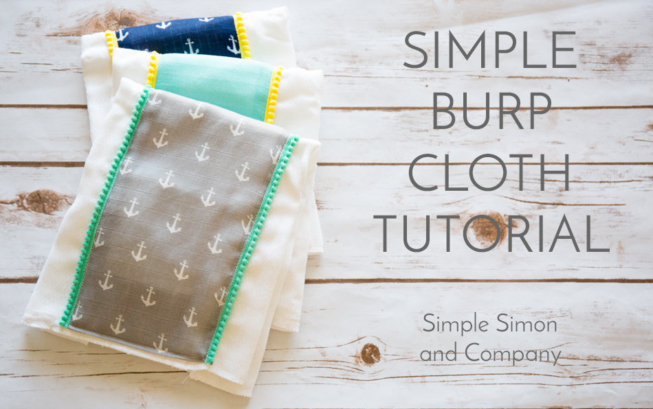 SIMPLE BURP CLOTH TUTORIAL from Simple Simon and Co