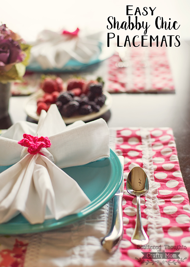 Shabby Chic Place mats from Scattered Thoughts of a Crafty Mom