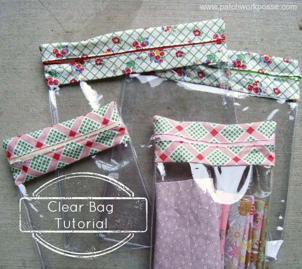 Clear Bag Tutorial fron The Patchwork Posse