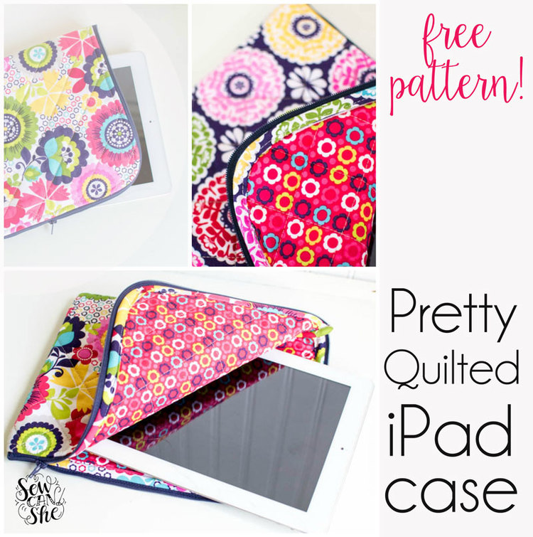 The Pretty Quilted iPad Case {free pattern} — SewCanShe | Free ...