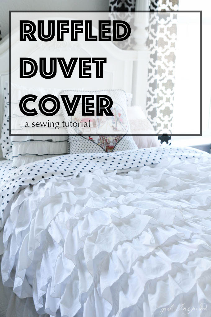 RUFFLED DUVET COVER SEWING TUTORIAL from The Girl Inspired