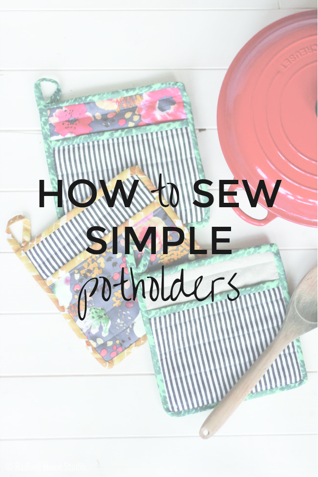 SIMPLE POTHOLDERS from Radiant Home Studios