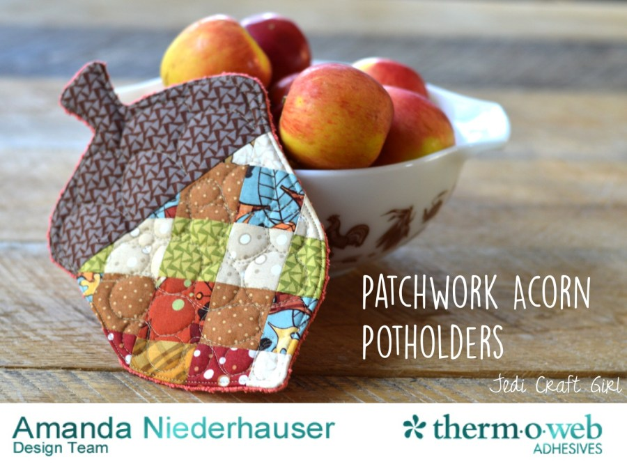 FUSIBLE FLEECE PATCHWORK ACORN POTHOLDER from Therm-o-web