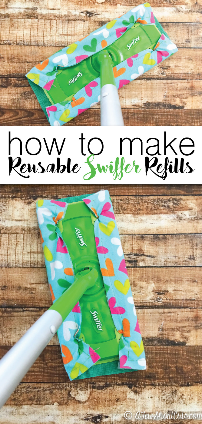 REUSABLE SWIFFER REFILLS from A Few Shortcuts