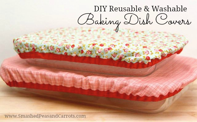 DIY Reusable and Washable Baking Dish Covers from Smashed Carrots  and Peas