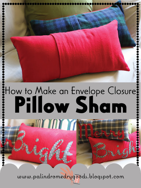 Envelope Style Pillow Sham from Palindrome Dry Goods