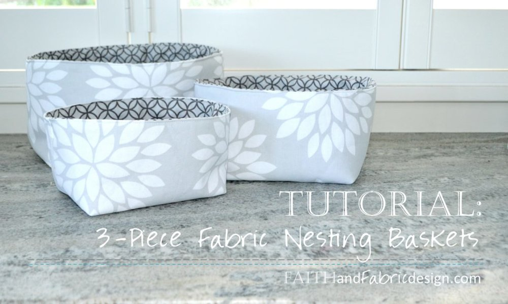 SEWING SQUARE NESTING BASKETS PATTERN from Faith & Fabric