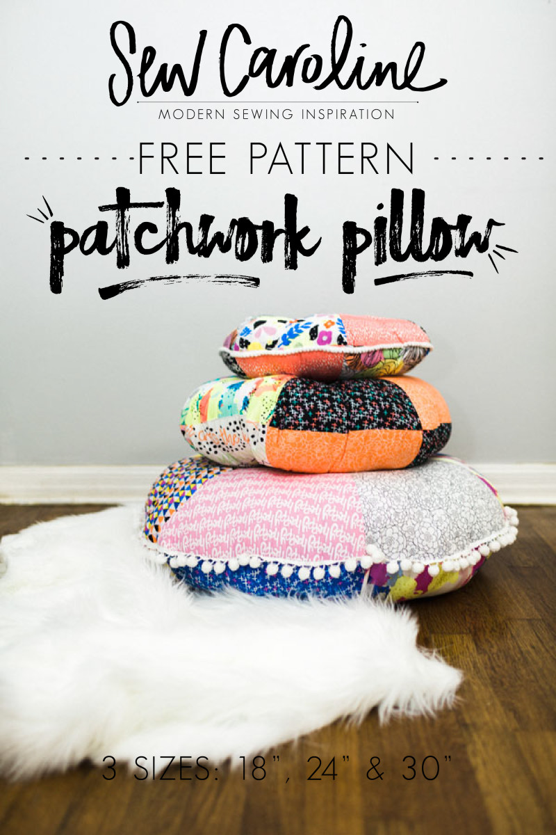 PATCHWORK FLOOR PILLOWS from Sew Caroline