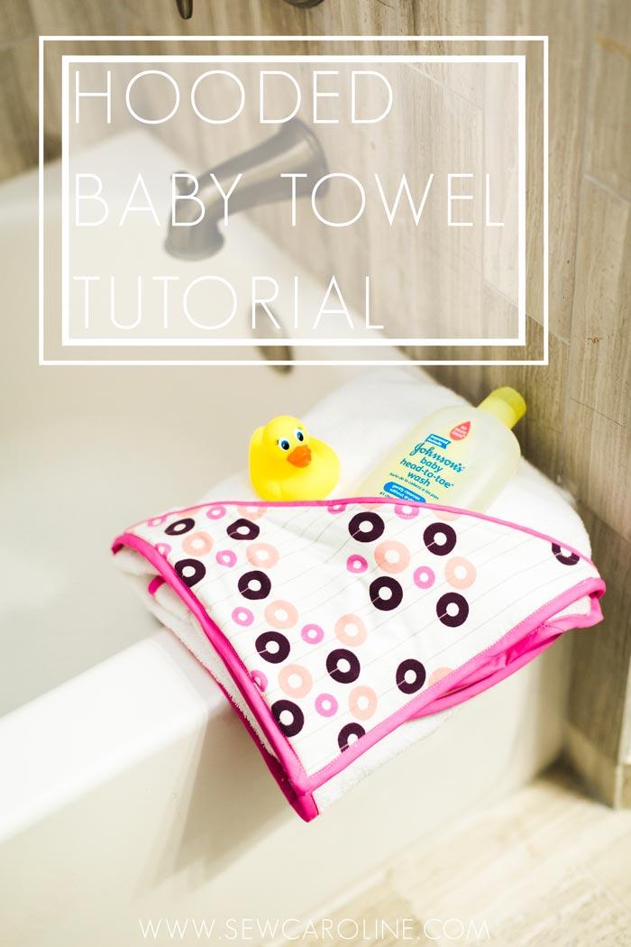 Hooded Baby Towel Tutorial from Sew Caroline