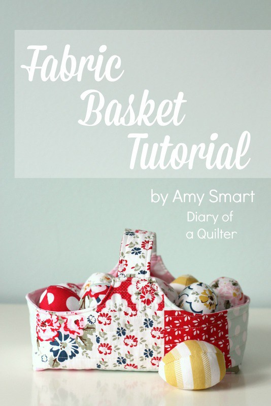 Fabric Basket Tutorial by Amy Smart
