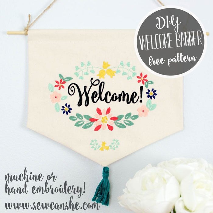 Embroidered Welcome Banner Free Sewing Pattern For Hand Or