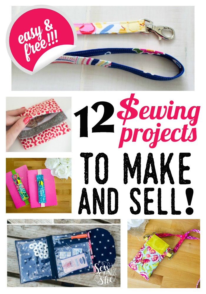 12 Easy Sewing Projects To Make Sell Free Patterns Sewcanshe