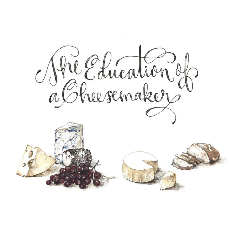 Education of a Cheesemaker.jpg