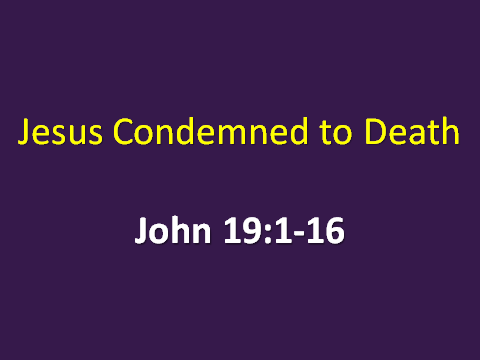 03-13-2016 Jesus Condemned to Death.png