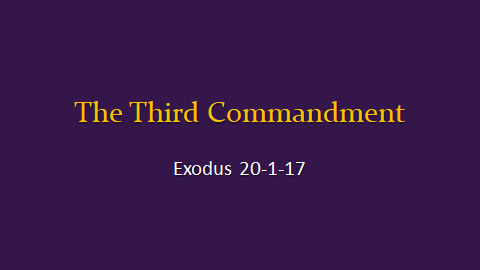 09-24-2017 The Third Commandment.png