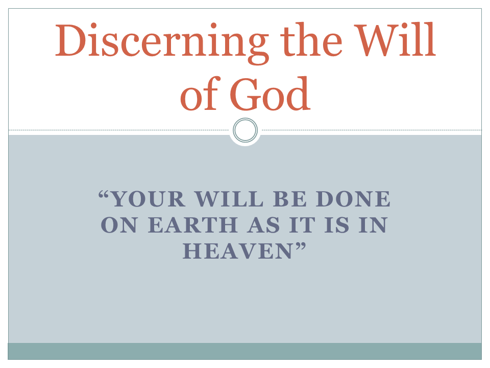 07-30-2017 Discerning the Will of God.png