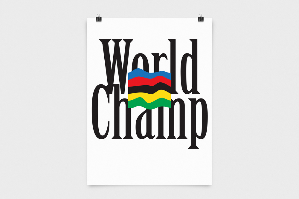 World Champ - Self-initiated poster project,2015
