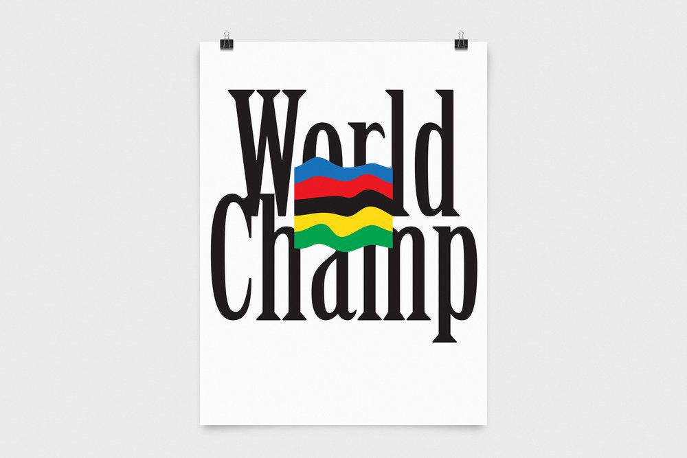 World Champ Poster - Poster / 2013