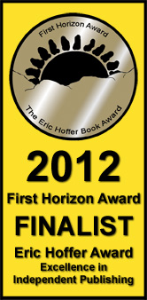 Eric Hoffer - First horizon Award 2012 for 'Some Secrets Should Never Be Kept'