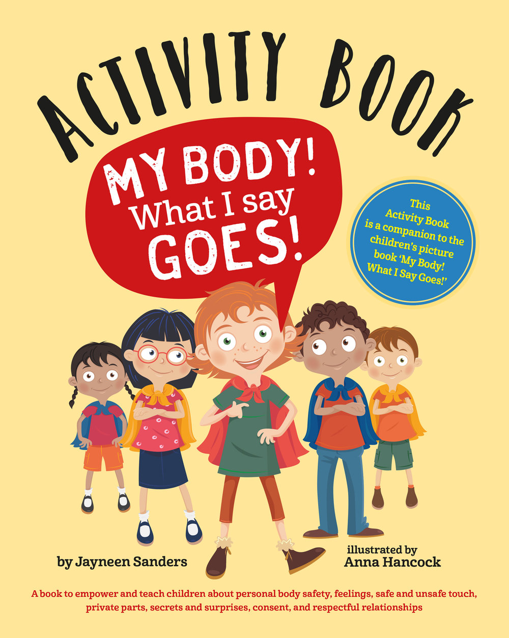 My Body! What I Say Goes! Activity Book