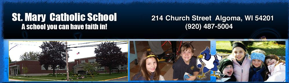 214 Church Street, Algoma, WI 54201 * Phone: (920) 487-5004 * Click on the picture above for the school's website.